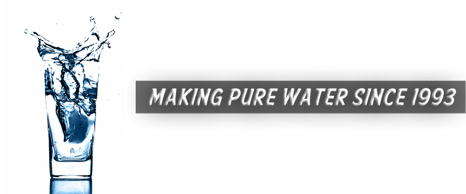 Making Pure Water Since 1993 - cup of water